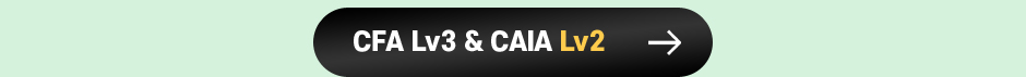 CFA Lv3 & CAIA Lv2